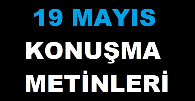 19 Mayıs Atatürk'ü Anma ve Gençlik Bayramı Konuşması