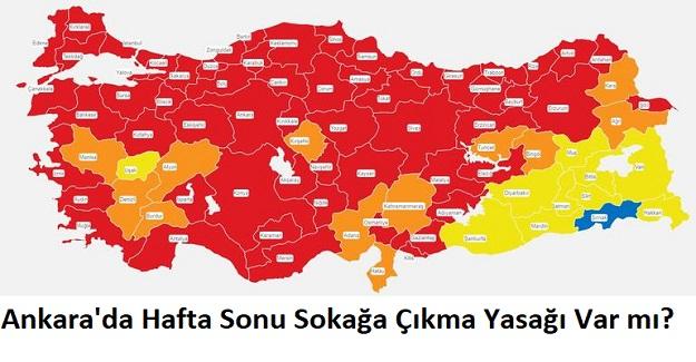 Ankara'da Hafta Sonu Sokağa Çıkma Yasağı Var mı?