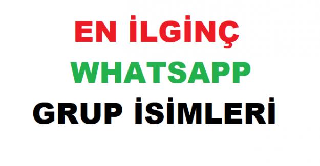 En İlginç Whatsapp Grup İsimleri