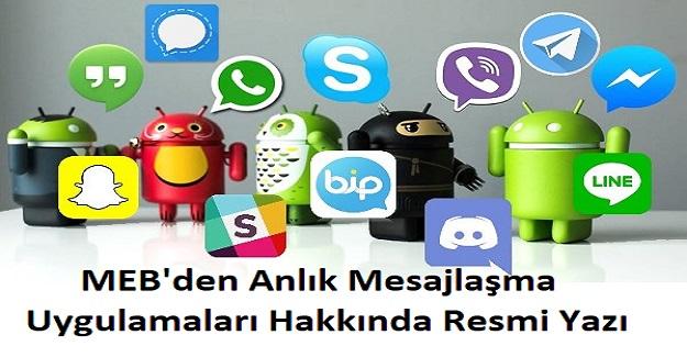 MEB'den Anlık Mesajlaşma Uygulamaları Hakkında Resmi Yazı
