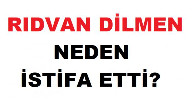 Rıdvan Dilmen NTV'den neden istifa etti?