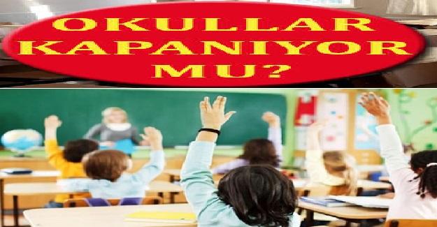 Vaka Sayılarına Göre Okullar Kapatılabilir