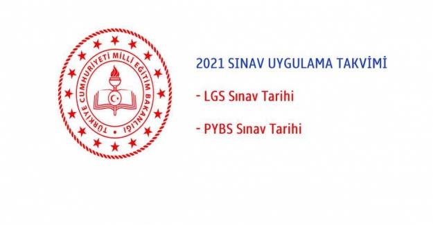 2021 LGS Merkezi Sınav Uygulama Takvimi. 2021 Yılı Sınav Uygulama Takvimi