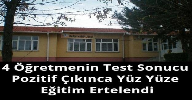 4 Öğretmenin Test Sonucu Pozitif Çıkınca Yüz Yüze Eğitim Ertelendi