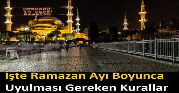 81 İle Uyarı Yazısı: İşte Ramazan Ayı Boyunca Uyulması Gereken Kurallar