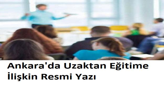 Ankara'da Uzaktan Eğitime İlişkin Resmi Yazı