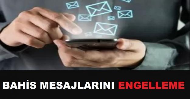 Bahis SMS Engelleme, B217 B250 Nasıl İptal Edilir?