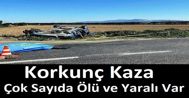 Korkunç Kaza. Çok Sayıda Ölü ve Yaralı Var