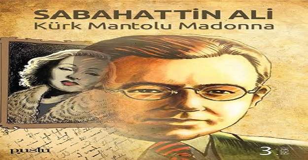 KÜRK MANTOLU MADONNA KISA KİTAP ÖZETİ