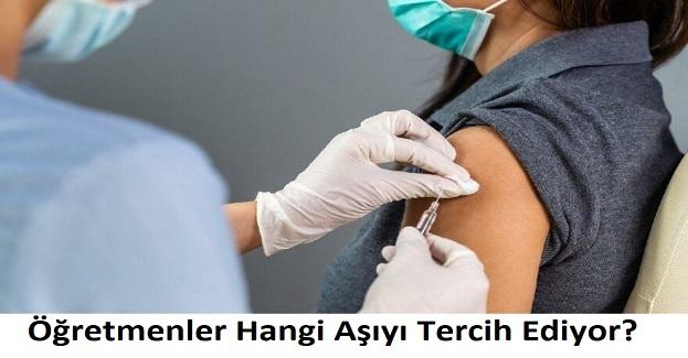 Öğretmenler Hangi Aşıyı Tercih Ediyor?