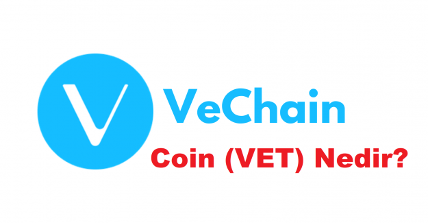 VeChain Coin (VET) Nedir? VeChain Coin (VET) Yorumları