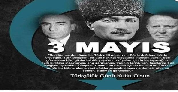 "3 MAYIS ""TÜRKÇÜLER GÜNÜ"""