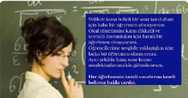 Her Öğretmenin Kendi Sınırlarını Kendi Belirleme Hakkı Vardır
