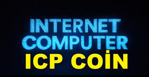 ICP Coin Nedir? ICP Coin Geleceği 2021. Internet Computer (ICP) Coin Nedir?