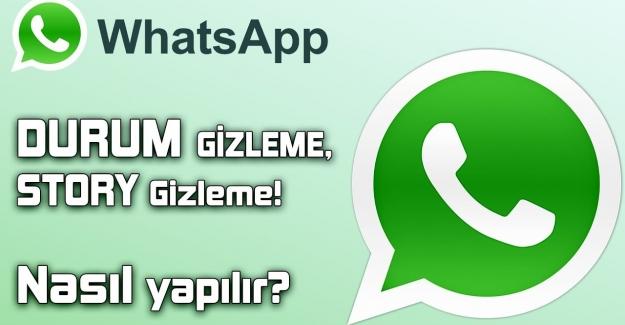 WhatsApp Belirli Kişilerden Durum Gizleme Nasıl Yapılır?
