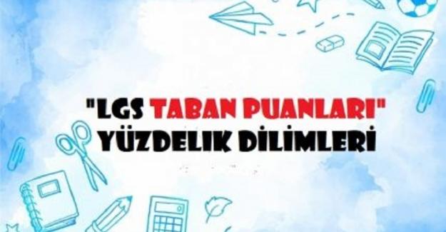 2021 Lise Taban Puanları ve Yüzdelik Dilimleri LGS-MEB