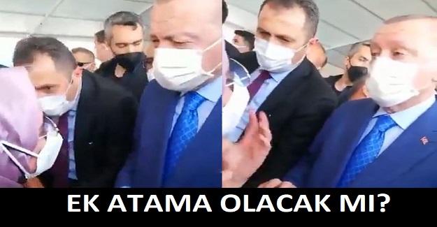 Cumhurbaşkanı Erdoğan Ek Atama Talep Eden Öğretmene Bakın Ne Dedi?