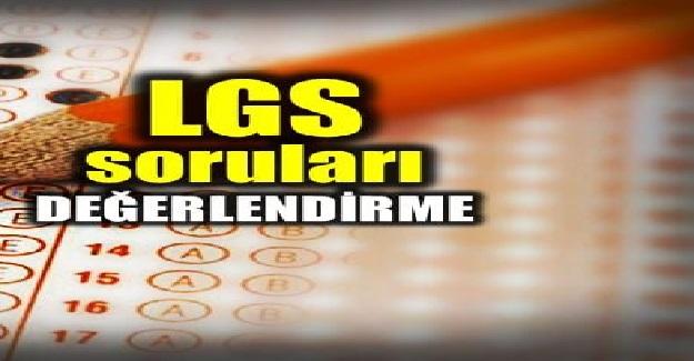 LGS Sınav sorularının değerlendirme?