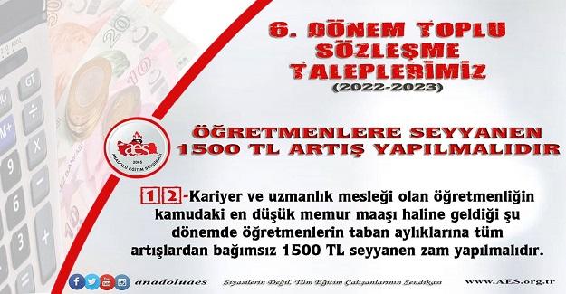 ÖĞRETMENLERE SEYYANEN 1500 TL ARTIŞ YAPILMALIDIR