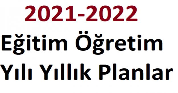 2021-2022 Eğitim Öğretim Yılı 5-6-7-8 Yıllık Planlar