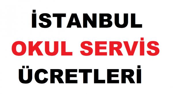 2021 İstanbul Okul Servis Ücretleri Ne Kadar?
