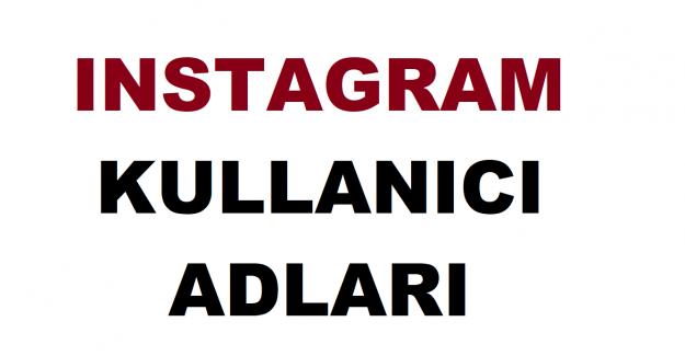 En Güzel Instagram Kullanıcı Adları