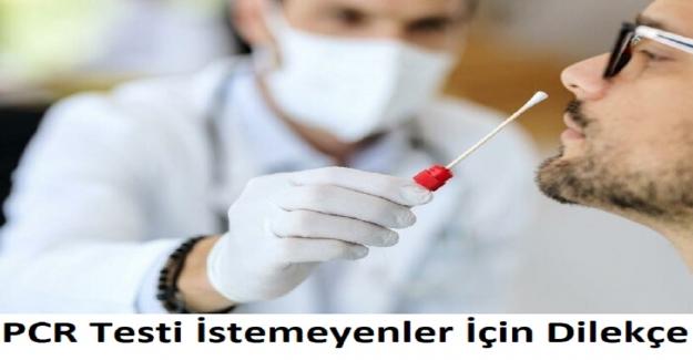 PCR Testi İstemeyenler İçin Dilekçe