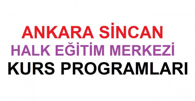 Ankara Sincan Halk Eğitim Merkezi Kurs Programları