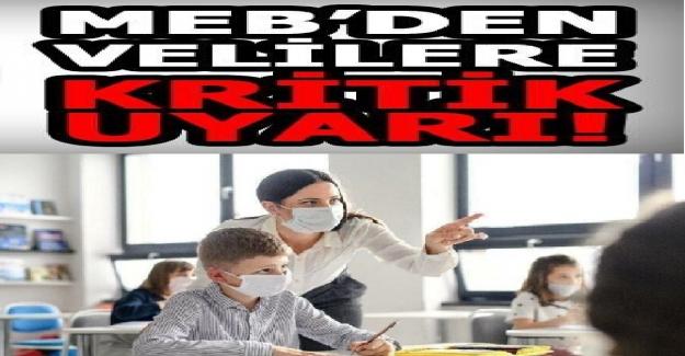 MEB'den Velilere uyarı