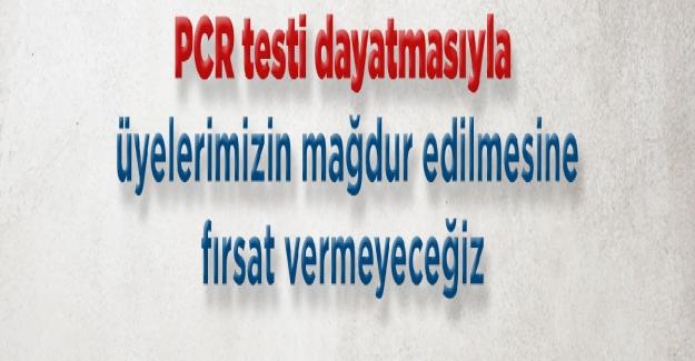 Öğretmenlere PCR Testi Dayatmasına Karşı, Fırsat Verilmeyecek