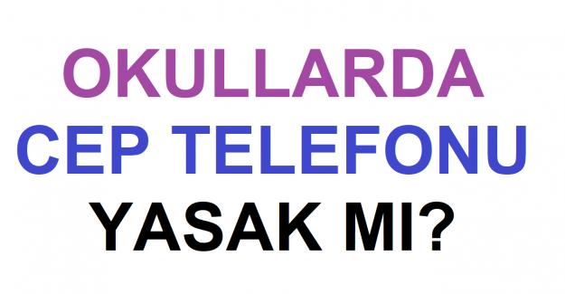 Okullarda Telefon Yasak mı 2021?