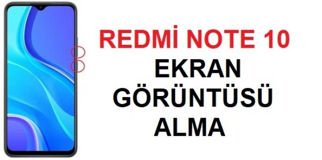 Redmi Note 10 Ekran Görüntüsü Alma