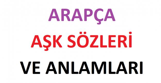 Arapça Türkçe Aşk Sözleri
