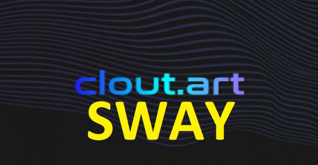 Clout.art (SWAY) Token Nedir? Clout.art (SWAY) Coin Geleceği