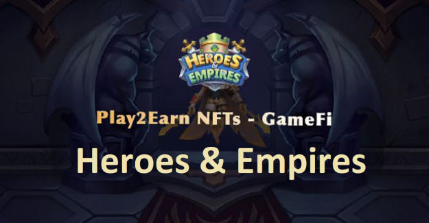 Heroes & Empires (HE) Token Nedir? Heroes & Empires (HE) Coin Geleceği