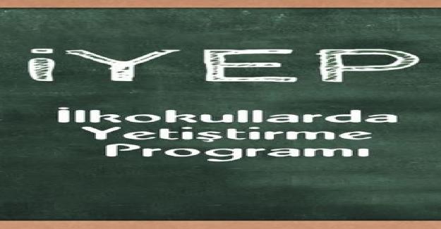 İlkokullarda Yetiştirme Programı İYEP Zorunlu mu?