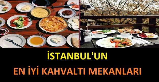 İstanbul'un En İyi Kahvaltı Mekanları ve Adresleri
