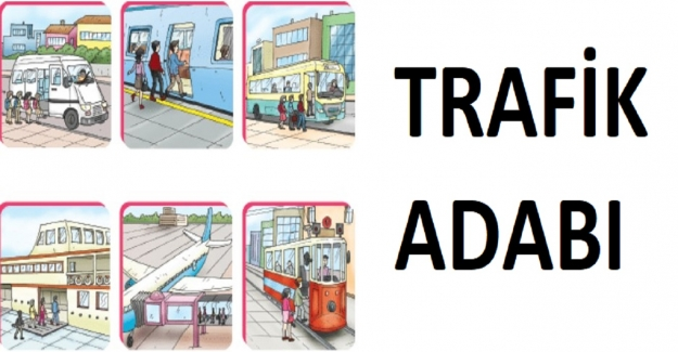 Trafikte Uyulması Gereken Adab-ı Muaşeret Kuralları Nelerdir?