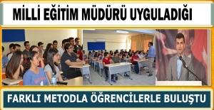 Milli Eğitim Müdürü Uyguladığı Farklı Metodla Öğrencilerle Buluştu