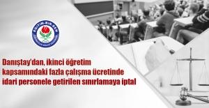 Danıştay'dan, ikinci öğretim kapsamındaki fazla çalışma ücretinde idari personele getirilen sınırlamaya iptal