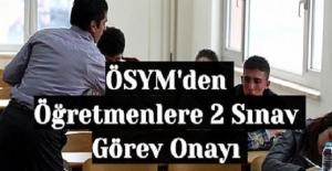 ÖSYM#039;den Öğretmenlere 2 Sınav...