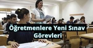 Sınav Görevi Almak İsteyen Öğretmenlere...