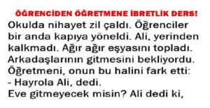ÖĞRENCİDEN ÖĞRETMENİNE İBRETLİK...