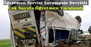 Öğretmen Servisi Şarampole Devrildi, Çok Sayıda Öğretmen Yaralandı