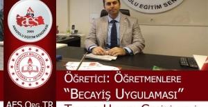 AES Genel Başkanı Mehmet Alper Öğretici: Öğretmenlere Becayiş Uygulaması Tekrar Hayata Geçirilmeli