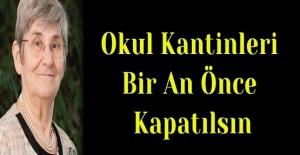 Canan Karatay Açıkladı: Okul Kantinleri...
