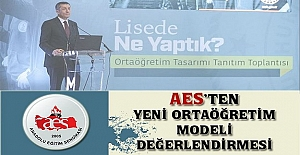 AES'TEN YENİ ORTAÖĞRETİM MODELİ DEĞERLENDİRMESİ