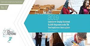 2019 Yılı Liselere Geçiş Sistemi (LGS) Kapsamında İlk Yerleştirme Sonuçları (Ön Rapor)