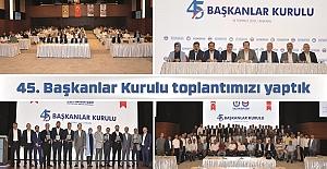 Eğitim-Bir-Sen Millî Eğitim Şubeleri 45. Başkanlar Kurulu toplantısı Ankara'da yapıldı