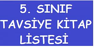 5. SINIF ÖĞRENCİLERİ İÇİN TAVSİYE KİTAP LİSTESİ